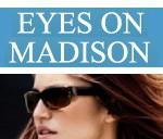 Eyes On Madison