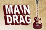 Main Drag Music
